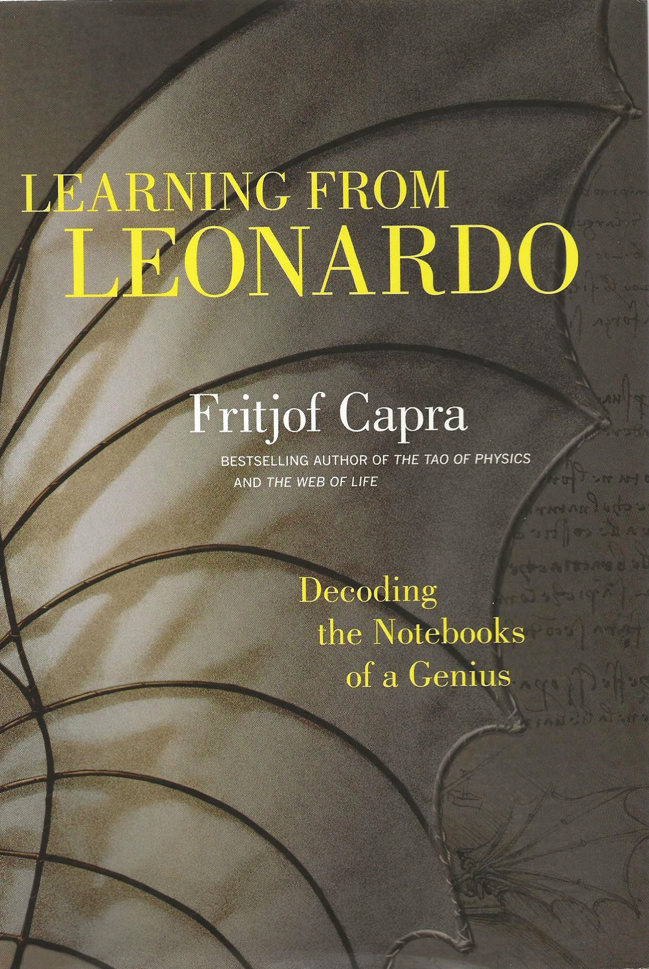 Cover, Capra, Fritjof. Learning from Leonardo. San Francisco: Berrett-Koehler, 2013.