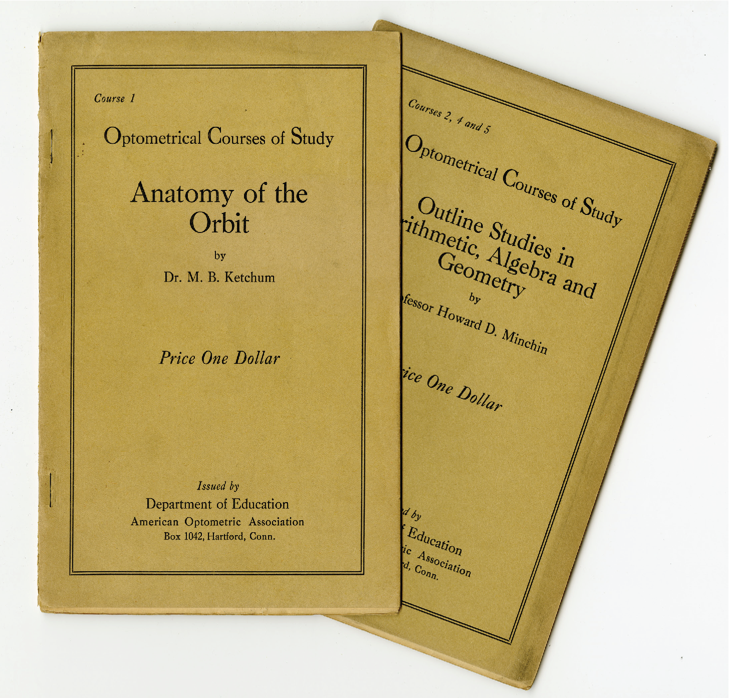 Picture of two AOA correspondence course booklets from 1919: Course 1: Anatomy of the Orbit by Dr. M.B. Ketchum and Courses 2, 4 and 5: Outline Stides in Arithmetic, Algebra and Geometry by Professor Howard D. Minchin
