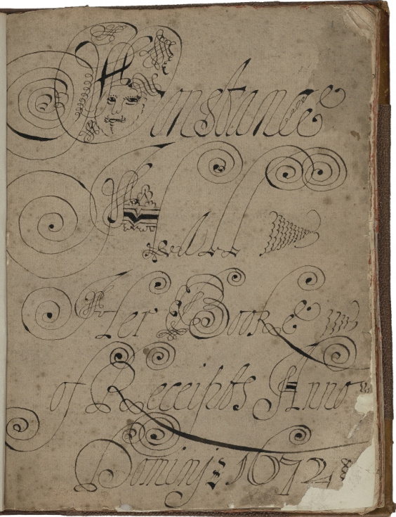 """""""Constance Hall Her Booke of Receipts Anno Domini 1672"""" title page showing author's artistic, whirling handwriting flourishes. Courtesy of Folger Library, v.20.a."""